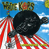 Play & Download Cannonball Man by White Kaps | Napster