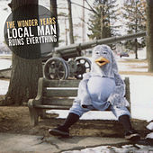 Play & Download Local Man Ruins Everything by The Wonder Years | Napster