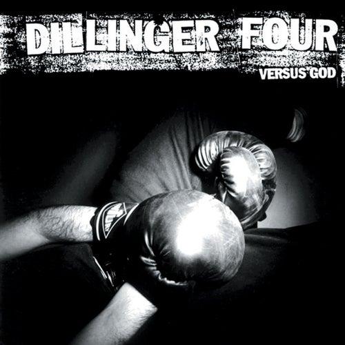 Versus God by Dillinger Four