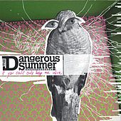 Play & Download If You Could Only Keep Me Alive by The Dangerous Summer | Napster