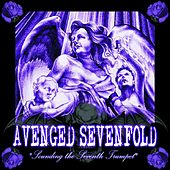 Play & Download Sounding The Seventh Trumpet by Avenged Sevenfold | Napster