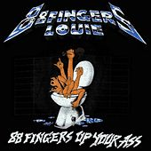 Play & Download Up Your Ass by 88 Fingers Louie | Napster
