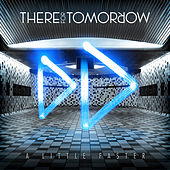 A Little Faster (Deluxe Edition) by There For Tomorrow