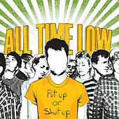 Play & Download Put Up Or Shut Up (Deluxe Version) by All Time Low | Napster