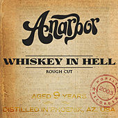 Play & Download Whiskey in Hell (Rough Cut) by Anarbor | Napster