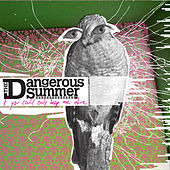 Play & Download If You Could Only Keep Me Alive (Deluxe Version) by The Dangerous Summer | Napster