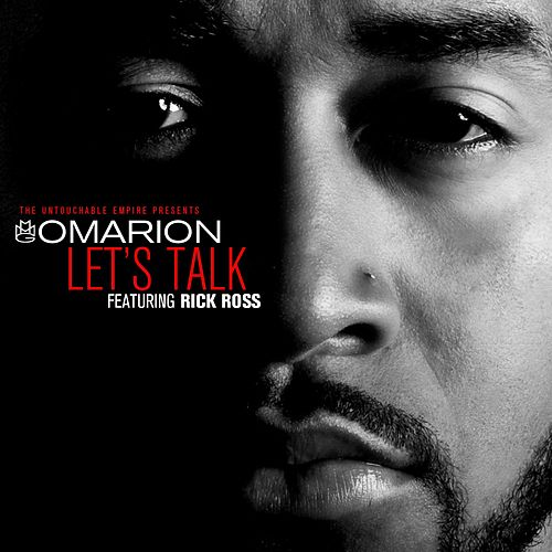 Play & Download Let's Talk (feat. Rick Ross) by Omarion | Napster