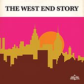 Play & Download The West End Story by Various Artists | Napster