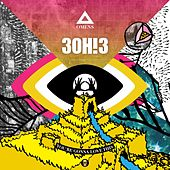 You're Gonna Love This by 3OH!3