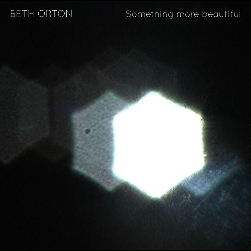 Play & Download Something more Beautiful by Beth Orton | Napster