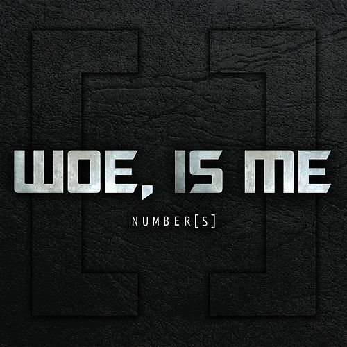 Play & Download Number[s] Deluxe Reissue by Woe, Is Me | Napster