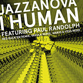 I Human feat. Paul Randolph - Remixes 2 (Red Rack'em / Mario & Vidis / Vakula) by Jazzanova