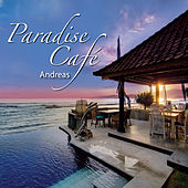 Play & Download Paradise Café by Andreas | Napster