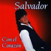 Play & Download Con el Corazón by Salvador | Napster