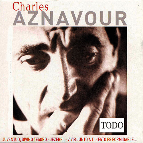 Play & Download Todo by Charles Aznavour | Napster