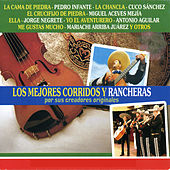 Play & Download Los Mejores Corridos y Rancheras by Various Artists | Napster