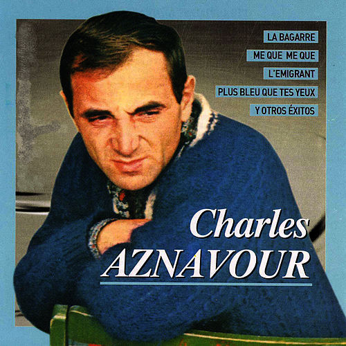 Play & Download Charles Aznavour by Charles Aznavour | Napster