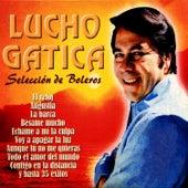 Play & Download Selección de Boleros - 35 Éxitos by Lucho Gatica | Napster