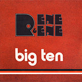 Play & Download Big Ten by Rene Y Rene | Napster