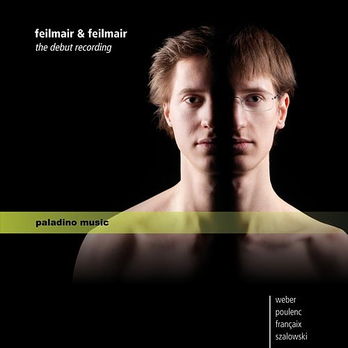 Feilmair and Feilmair: The Debut Recording by Benjamin Feilmair
