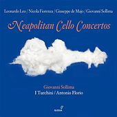 Neapolitan Cello Concertos by Giovanni Sollima