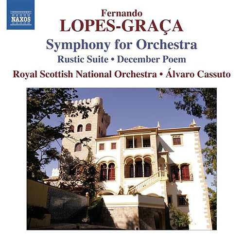 Play & Download Lopes-Graça: Sinfonia - Rústica Suite No. 1 by Royal Scottish National Orchestra | Napster