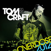 Play & Download Overdose 2012 by Tomcraft | Napster