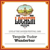 Play & Download Wunderbar (Live At the Lochem Festival) by Tenpole Tudor | Napster