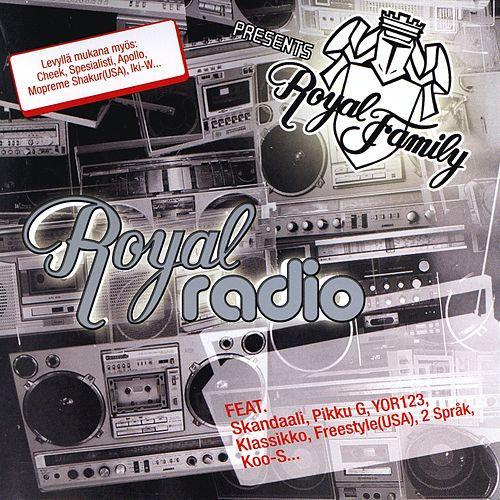 Play & Download Royal Radio by Royal Family | Napster
