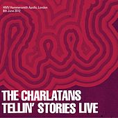 Play & Download Tellin' Stories Live 2012 by Charlatans U.K. | Napster