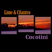 Play & Download Cocotini EP by Lime | Napster