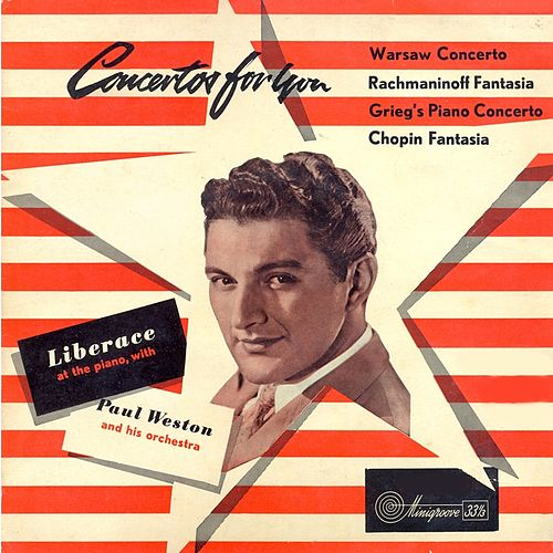 Play & Download Concertos for You (Remastered) by Liberace | Napster