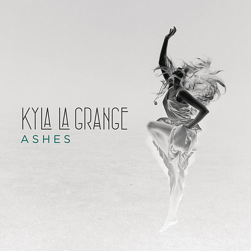 Play & Download Ashes by Kyla La Grange | Napster