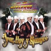Play & Download Ayer, Hoy Y Siempre by Los Rieleros Del Norte | Napster