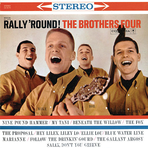 Play & Download Rally 'Round! by The Brothers Four | Napster