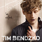 Play & Download Sag einfach ja by Tim Bendzko | Napster