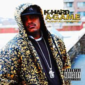 Play & Download A-G.a.M.E (Against All My Eniemies) by K-Hard  | Napster