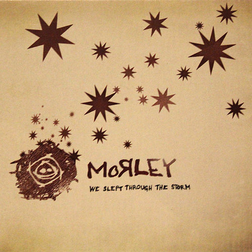 Play & Download We Slept Through the Storm by Morley | Napster
