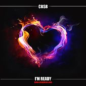 Play & Download I'm Ready by Crsb | Napster
