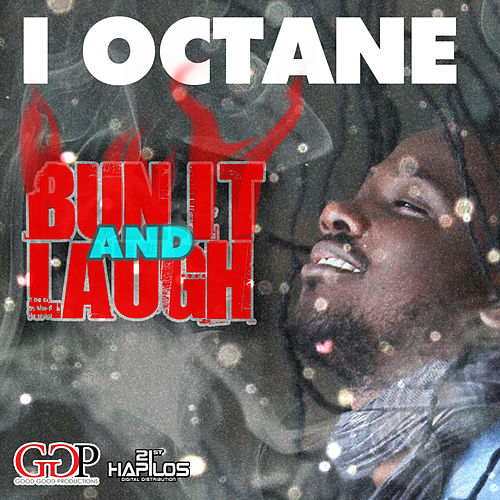 Play & Download Bun it & Laugh by I-Octane | Napster