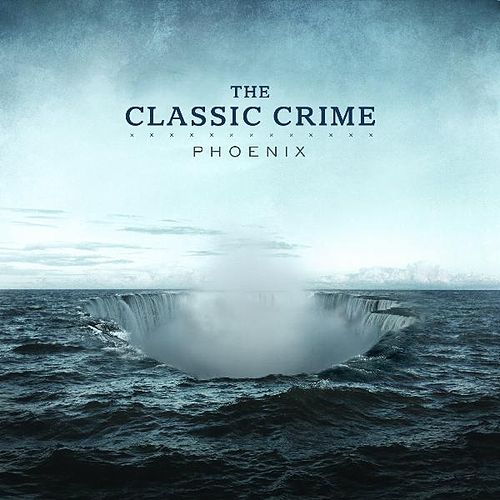 Play & Download Phoenix by The Classic Crime | Napster