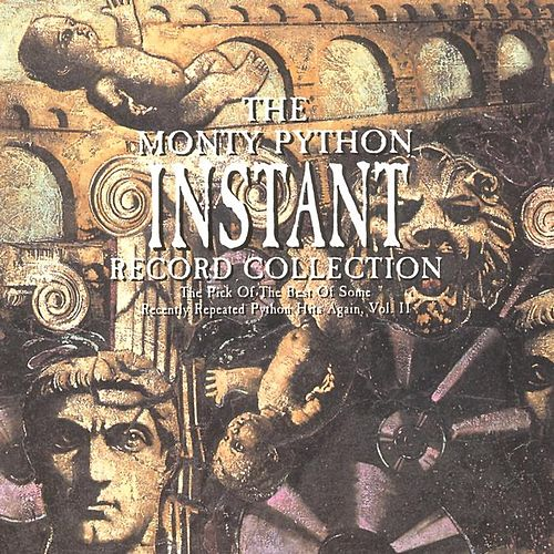 Play & Download Instant Record Collection, Vol. 2 by Monty Python | Napster