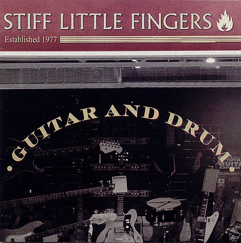 Guitar and Drum by Stiff Little Fingers