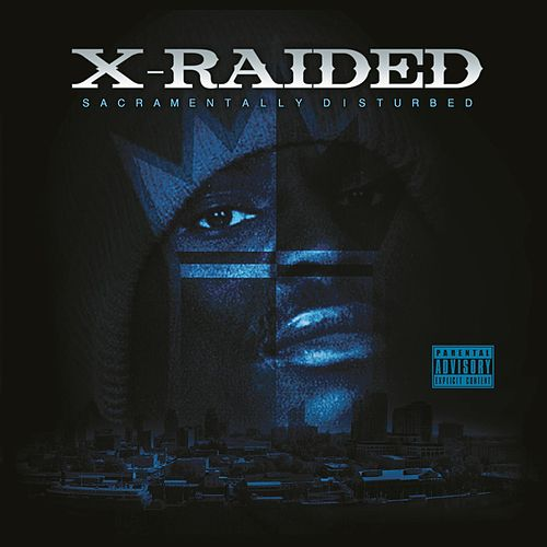 Play & Download Sacramentally Disturbed by X-Raided | Napster