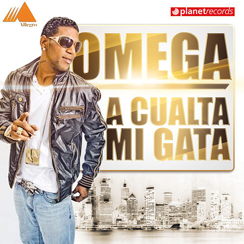 Play & Download A Cualta Mi Gata by Omega | Napster