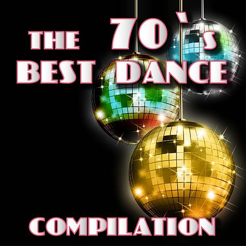 The 70's Best Dance Compilation by Disco Fever