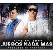 Play & Download Juegos Nada Mas (feat. Jory) by Kito | Napster