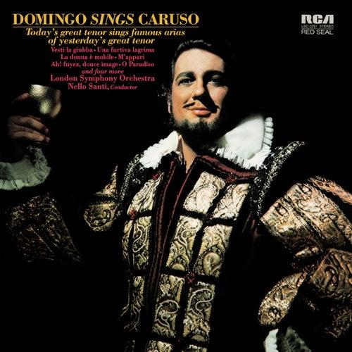 Play & Download Plácido Domingo: Domingo sings Caruso by Placido Domingo   Napster