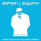 My Scene Is Different von Damian J Zagorny