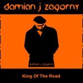 King of the Road von Damian J Zagorny